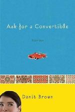 Ask for a Convertible : Stories by Danit Brown (2008, Hardcover)