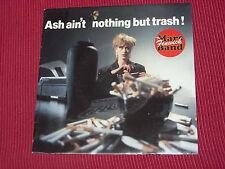"Mars FENWICK Band: Ash Ain 't Nothing But trash 7"" NEUF EX Shop Stock"