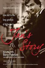 Jan's Story: Love Lost to the Long Goodbye of Alzheimer's by Barry Petersen (...