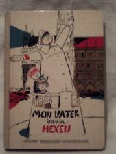 Gertrud Dahlmann-Stolzenbach, Mein Vater kann hexen, 1959, Ensslin & Laiblin