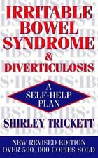 Very Good, Irritable Bowel Syndrome and Diverticulosis: A Self-help Plan, Tricke