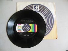 LANA RAE you're my shoulder to cry on/talking to the wall DECCA  45