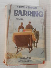 I BARRING William vin Simpson R Induno Corbaccio Dall Oglio 1941 romanzo libro