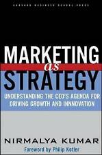 Marketing As Strategy: Understanding the CEO's Agenda for Driving-ExLibrary