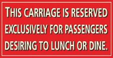 Railway Enamel effect small sign carriage lunch and dine. Replica railway humour