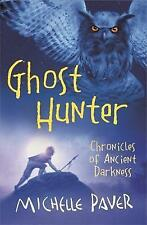 Ghost Hunter: Book 6 (Chronicles of Ancient Dark... by Paver, Michelle Paperback
