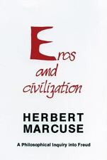 Eros and Civilization : A Philosophical Inquiry into Freud Marcuse, Herbert Pap