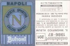 CALCIATORI PANINI 1986/87*RARA FIGURINA STICKER N.201*SCUDETTO NAPOLI*NEW