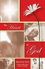 THE HEART OF GOD BY WOODROW KROLL