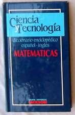 MATEMÁTICAS - DICCIONARIO  ENCICLOPÉDICO ESPAÑOL / INGLÉS - ED. JACKSON - VER