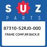 87310-52RJ0-000 Suzuki Frame comp,rr back,r 8731052RJ0000, New Genuine OEM Part