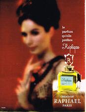 PUBLICITE ADVERTISING 104  1963  RAPHAEL   Parfum REPLIQUE pour femme