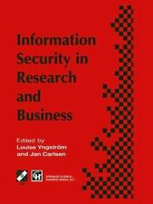 Information Security in Research and Business : Proceedings, International...
