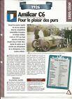 FICHE AUTOMOBILE - AMILCAR C6 1926