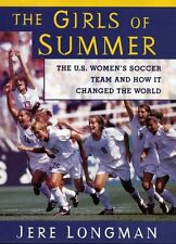 The Girls Of Summer: The U.S. Womens Soccer Team