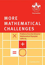 More Mathematical Challenges 9780521585682