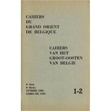 Cahiers du Grand orient de Belgique 6ème série 1-2.