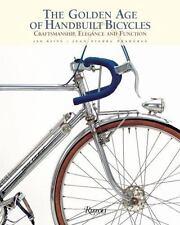 Rizzoli Classics: The Golden Age of Handbuilt Bicycles : Craftsmanship, Elegance