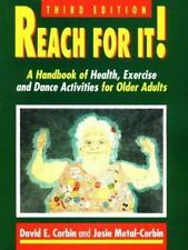 Reach for It: A Handbook of Health, Exercise and Dance for Older Adult-ExLibrary