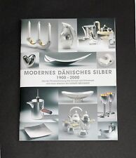 Bröhan Museum. Modern Danish Silver 1900-2000. Private Royal Danish Collection.