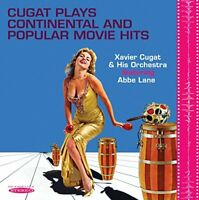 Xavier Cugat and His Orchestra - Cugat Plays Continental and Popular Movie Hits