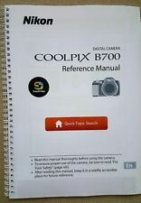 NIKON COOLPIX B700 FULL USER MANUAL GUIDE COLOUR PRINTED 226 PAGES A5