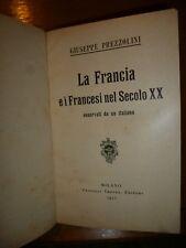 PREZZOLINI LA FRANCIA E I FRANCESI NEL SECOLO XX osservati da un Italiano 1913