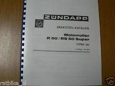 Z0039 ZUNDAPP---ERSATZTEIL-KATALOG      MOTORROLLER R50 + R50RS 50 SUPER---TYPEN