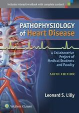 Pathophysiology of Heart Disease by Leonard S. Lilly (2015, Paperback, Revised)