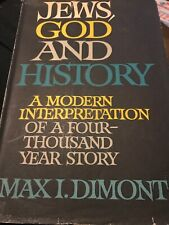 JEWS, GOD AND HISTORY BY MAX DIMONT 1962 First Printing