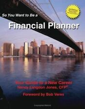 So You Want to Be a Financial Planner 3rd Edition