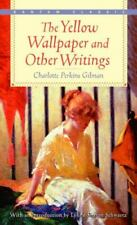The Yellow Wallpaper and Other Writings [Bantam Classics] [ Gilman, Charlotte Pe