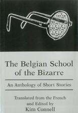 The Belgian School of the Bizarre: An Anthology of Short Stories-ExLibrary