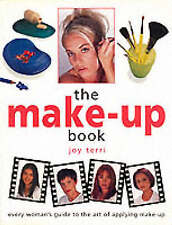 The Make-up Book: Every Woman's Guide to the Art of App..., Terri, Joy Paperback