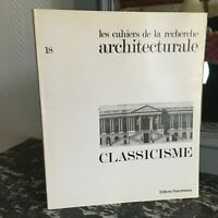 Las Cuadernos de La Búsqueda Arquitectura N º 18 Clasicismo Soportes 1985