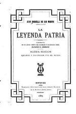 La Leyenda Patria by Juan Zorrilla de San Martin (2015, Paperback)