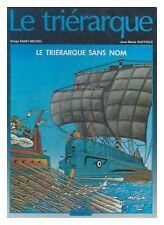 LE TRIERARQUE  SANS NOM EO 1985  BE/BE+