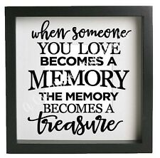 WHEN SOMEONE YOU LOVE Vinyl Decal Sticker to fit Ikea Box Frame 23x23cm DIY