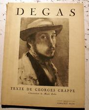 DEGAS/G.GRAPPE/CONSERVATEUR DU MUSEE RODIN/ ED PLON/1937/ENVOI A HENRI FLOURY