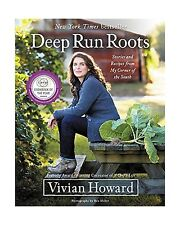 Deep Run Roots: Stories and Recipes from My Corner of the South Free Shipping