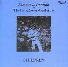 Famous L.Renfoe - Children (NEW CD)