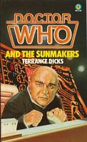 Doctor Who and the Sunmakers  Target books. A great read. Recommended! VGC -.