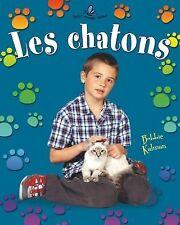 Les Chatons (Petit Monde Vivant) (French Edition)