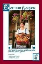German Recipes : Old World Specialties and Photography from the Amana...