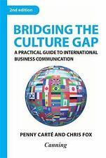 Bridging the Culture Gap: A Practical Guide to International Business -ExLibrary