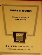 Oliver Parts Book Model 74 Mounted Corn Picker
