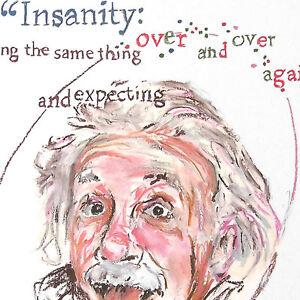 Albert Einstein quotation on insanity portrait Inspirational Pop Art