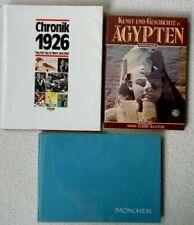 3x GESCHICHTSBÜCHER - Chronik 1926 + Kunst und Geschichte in Ägypten + München