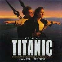 James Horner - Back To Titanic (Music From The Mot CD - 2871