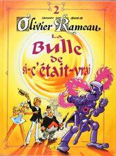 BD prix réduit Olivier Rameau La Bulle de si-c'était-vrai  Editions Joker